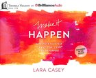 Make It Happen (Unabridged, 8 Cds) CD