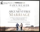 The Argument-Free Marriage (Unabridged, 6 Cds) CD