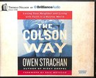The Colson Way (Unabridged, 8 Cds) CD