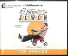 Diary of a Jackwagon (Unabridged, 7 Cds)