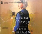 Her Brother's Keeper (Unabridged, 10 CDS) (#01 in Amish Secrets Novel Audio Series) CD
