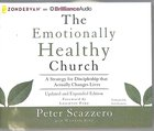 Emotionally Healthy Church, Updated & Expanded Edition (Unabridged, 8 Cds) CD