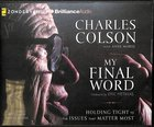 My Final Word (Unabridged, 8 Cds) CD