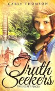 The Secret Places (Truth Seekers Series) Paperback