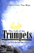 The Call of the Trumpets Paperback