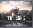 The Song (Unabridged) CD