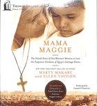 Mama Maggie (Unabridged, 7 Cds) CD