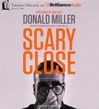 Scary Close (Unabridged, 4 Cds) CD