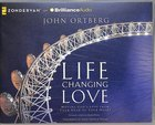Life Changing Love (Unabridged, 7 Cds) CD