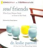 Soul Friends (Unabridged, 5 Cds) CD