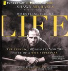 Wrestling For My Life (Unabridged, 7 Cds) CD