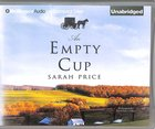 An Empty Cup (Unabridged, 8 Cds)