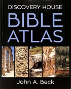 Discovery House Bible Atlas Hardback