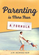Parenting is More Than a Formula