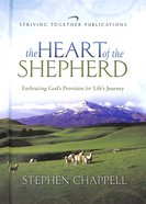 The Heart of the Shepherd Hardback