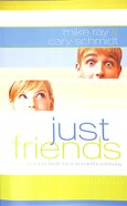 Just Friends Paperback