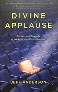 Divine Applause Paperback