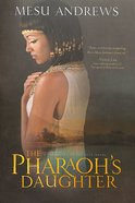 The Pharaoh's Daughter (Treasures Of The Nile Series) Paperback