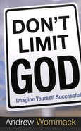 Don't Limit God Paperback