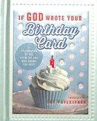 Mini Book: If God Wrote Your Birthday Card Hardback
