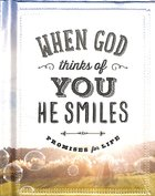 Mini Book: When God Thinks of You He Smiles - Promises For Life