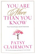 You Are More Than You Know Paperback