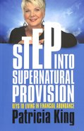 Step Into Supernatural Provision