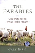 The Parables: Understanding What Jesus Meant (Easy Print) Paperback