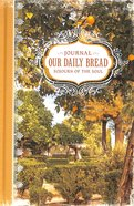 Sojourn of the Soul Journal (Our Daily Bread Series)
