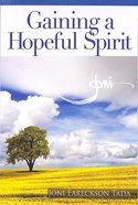 Gaining a Hopeful Spirit Booklet