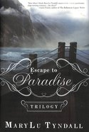 Escape to Paradise Trilogy (#123 in Escape To Paradise Series)