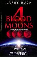 4 Blood Moons Paperback