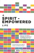 A Spirit-Empowered Life Paperback