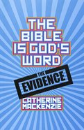 The Bible is God's Word Paperback
