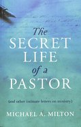 The Secret Life of a Pastor Paperback