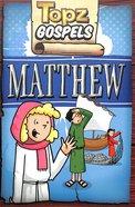 Topz Gospels: Matthew Paperback