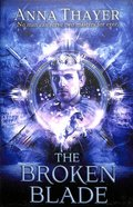 The Broken Blade (#03 in Knight Of Eldaran Series) Paperback