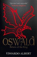 Oswald - Return of the King (#02 in The Northumbrian Thrones Series) Paperback