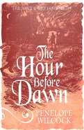 The Hour Before Dawn (#05 in The Hawk And The Dove Series) Paperback