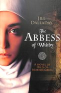 The Abbess of Whitby Paperback