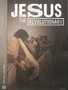 Jesus the Revolutionary
