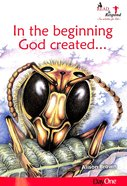 In the Beginning God Created.... (Read & Respond Series) Paperback