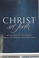 Christ Set Forth Paperback