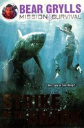 Strike of the Shark (#06 in Mission Survival Series) Paperback