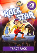 Rock Star: How to Have Life - and Life to the Full (Tract Pack) (Kids @ Club Series)