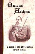 Gustavus Adolphus Paperback