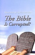 Where Does the Qur'an State the Bible is Corrupted? (#107 in Gospel For All Nations Series)