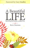A Beautiful Life Paperback