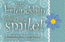 Pio: Your Friendship Makes Me Smile