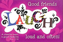 Pio: Good Friends Laugh Loud and Often!